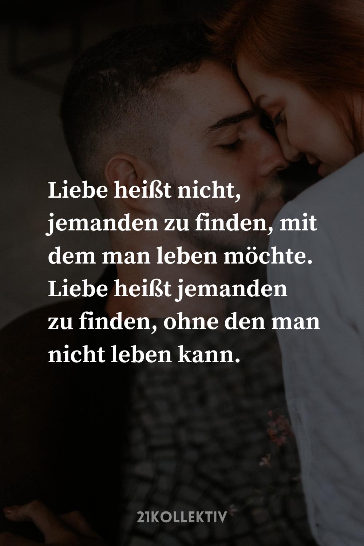 Photo of Liebe heißt jemanden zu finden, ohne den man nicht leben kan…