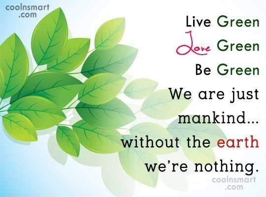 Image result for quotes about green