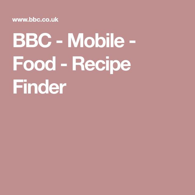 Bbc mobile food recipe finder nadiya hussain pinterest bbc mobile food recipe finder forumfinder Gallery