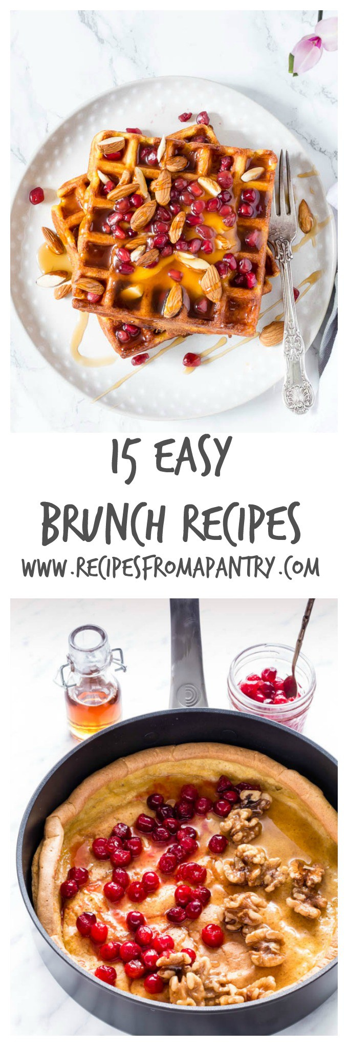 15 Easy Brunch Recipes | Recipes From A Pantry | Home | Pinterest ...