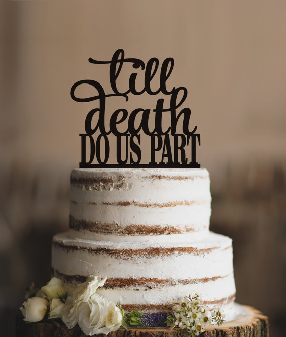 Till Do Us Part Wedding Cake Topper By Cfweddings
