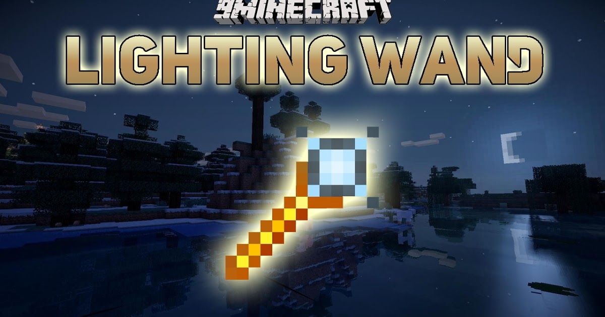 Lighting Wand Mod 1 14 3/1 12 2 adds a Lighting Wand to