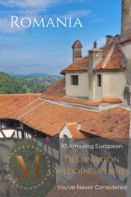 10 Amazing European Destination Wedding Venues - Romania ...