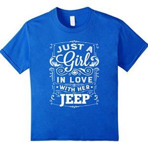 Just A Girl In Love With Her Jeep Woman S Shirt
