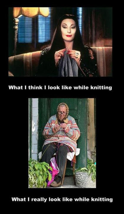 What I Think I Look Like While Knitting Knitting Quotes Funny Crochet Humor Knitting Humor Funny