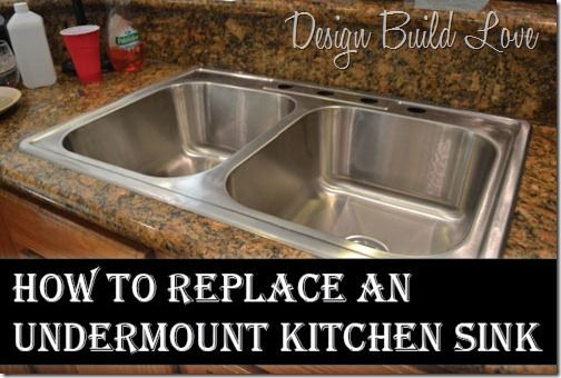 How To Replace An Undermount Sink By Design Build Love