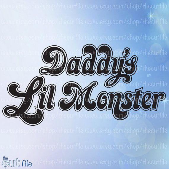 c817c0918072 Daddy's Lil Monster svg, Diy tshirt file, cosplay design, for cameo ...
