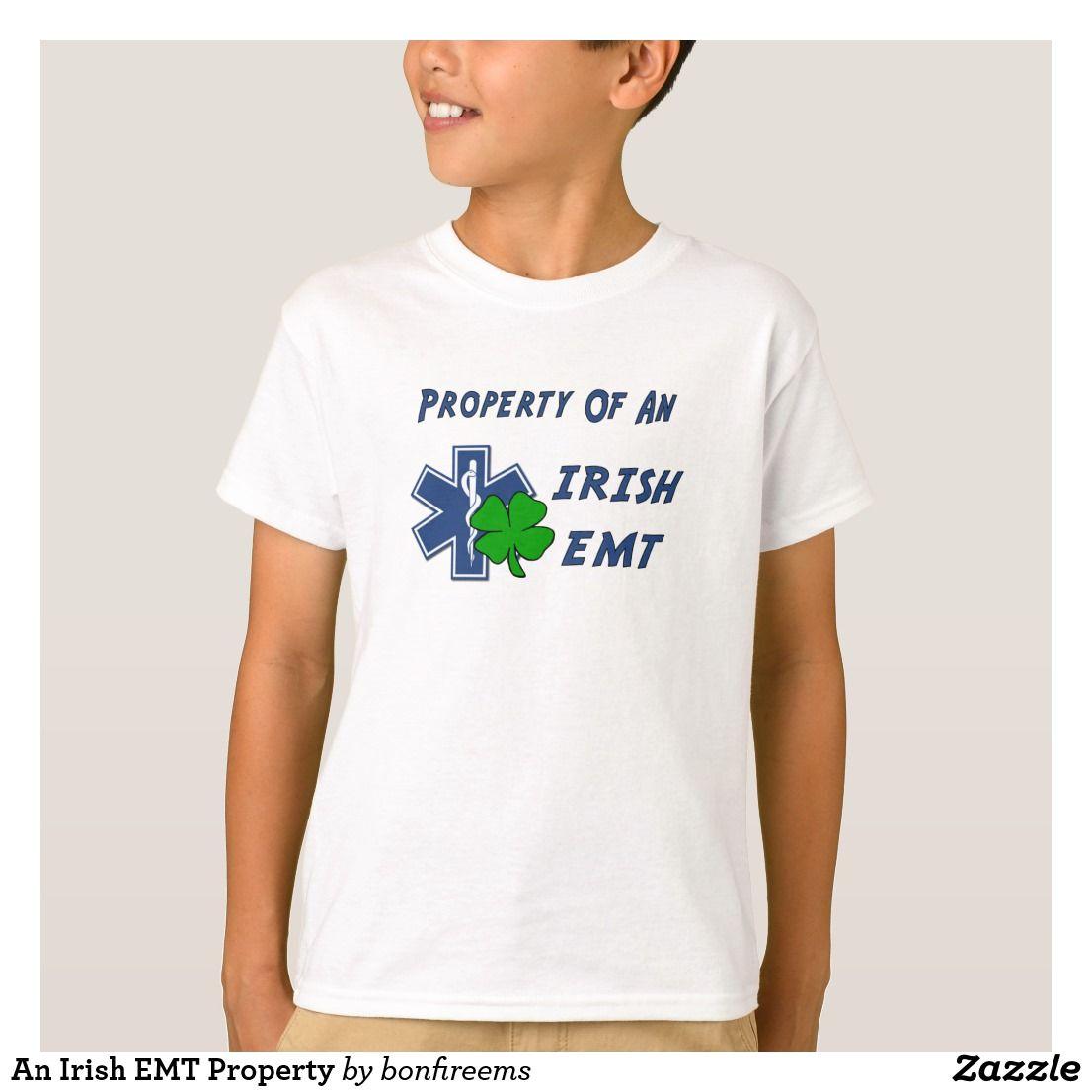 An irish emt property tshirt shirts