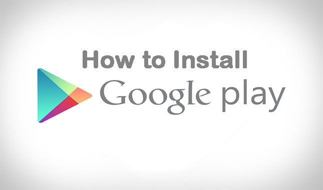 How to Install Google Play Store App Play store app