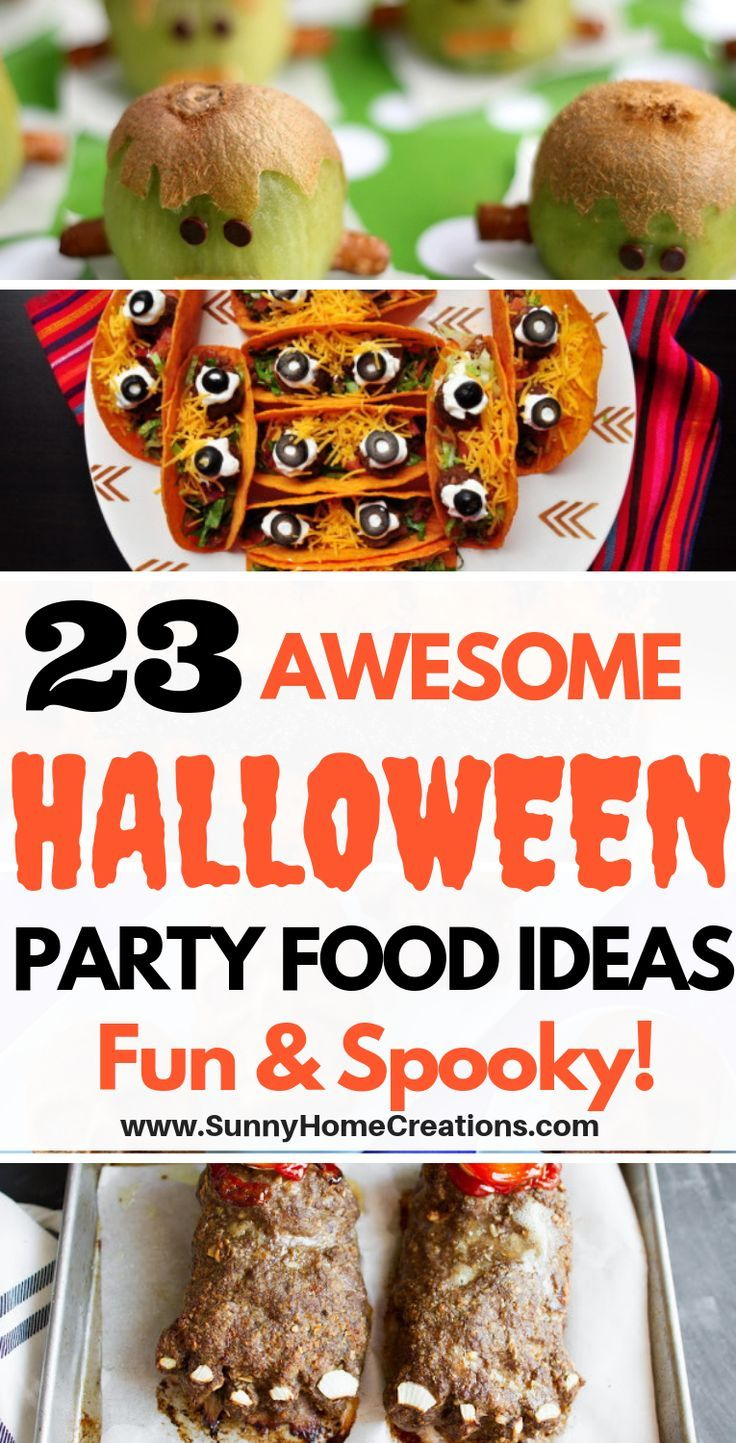 23 Halloween Party Food Ideas Halloween food for party