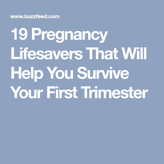 30681759608 19 Pregnancy Lifesavers That Will Help You Survive Your First Trimester Pregnancy  First Trimester
