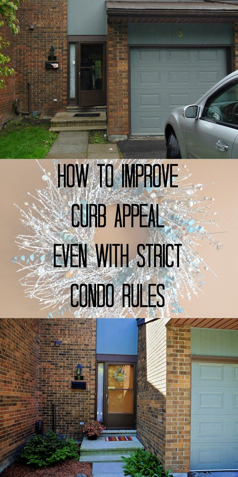 Adding Curb Appeal to a Small Townhouse, Even With Strict Condo Rules and a  Small Budget.
