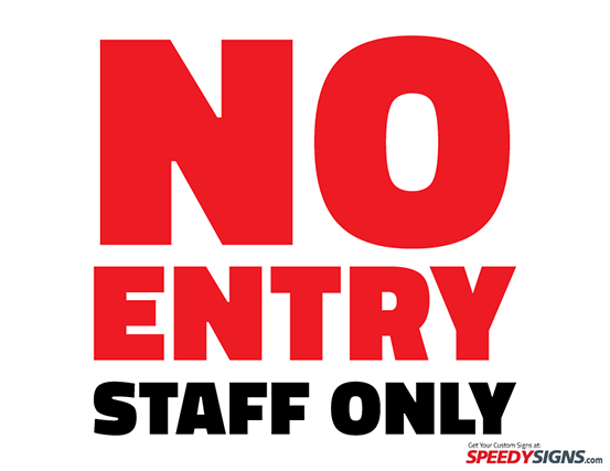 Free No Entry Staff Only Printable Sign Template Signage