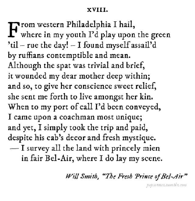 Ideal Fresh Prince of Bel Air as a sonnet Okay OH MY GOSH It us in iambic