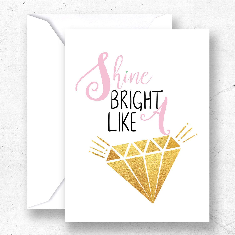 Shine bright like a diamond card Best friend printable card Gift