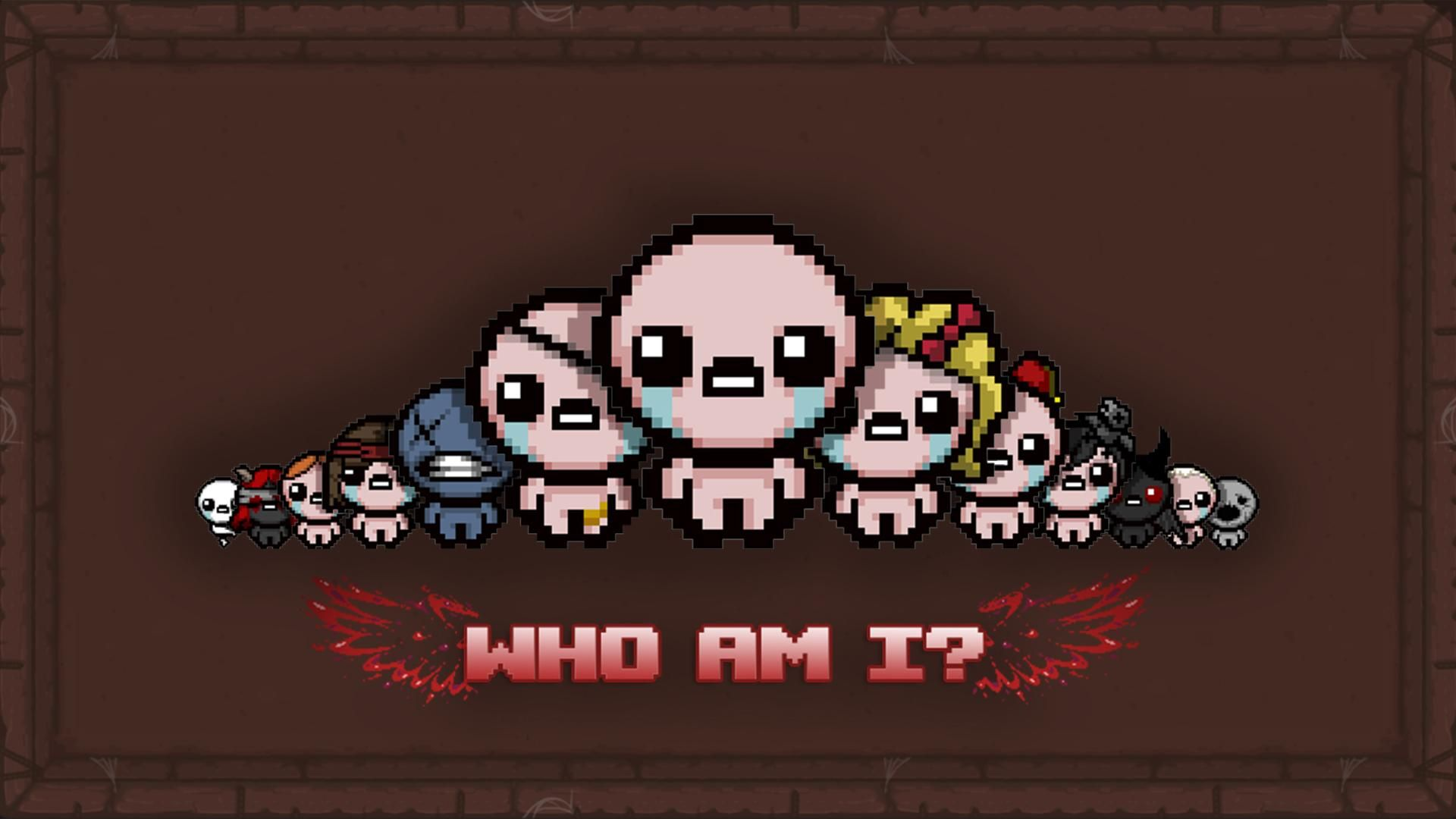 Who Am I Binding Of Isaac The Binding Of Isaac Wallpaper Isaac