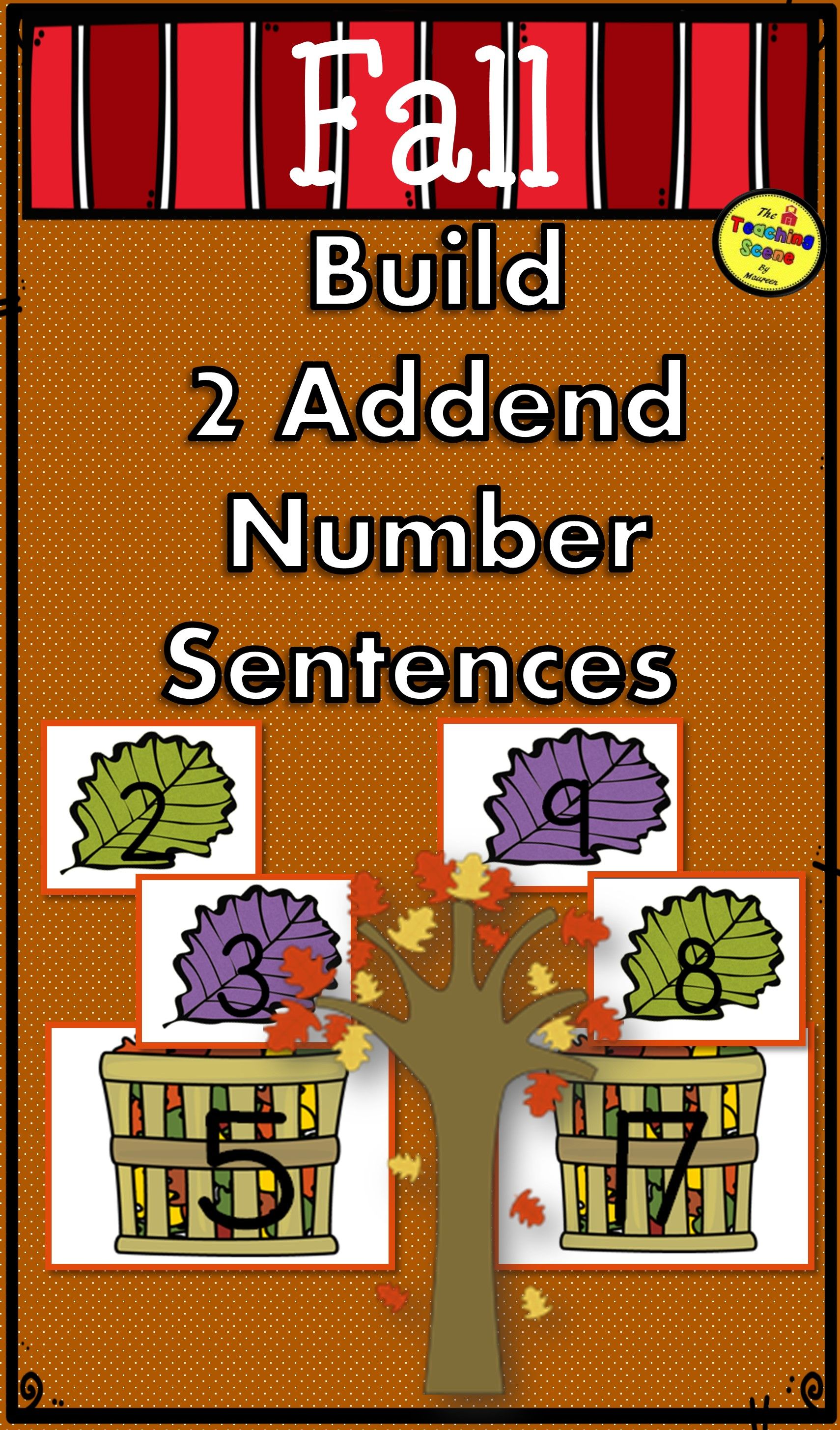 Fall Build A 2 Addend Number Sentence Math Center Game For