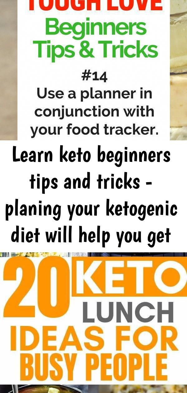 Learn keto beginners tips and tricks  planing your ketogenic diet will help you get healthy 1 Learn Keto Beginners Tips and Tricks  planing your ketogenic diet will help...