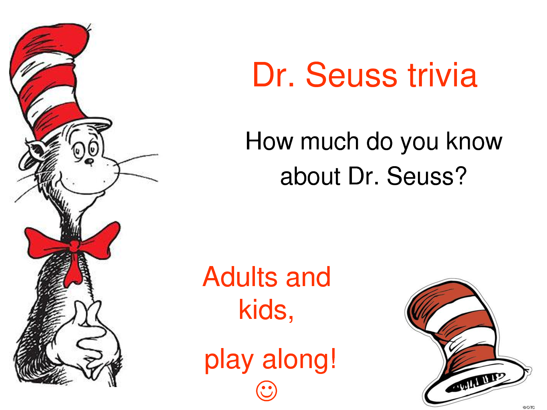 Dr Seuss Trivia Printable