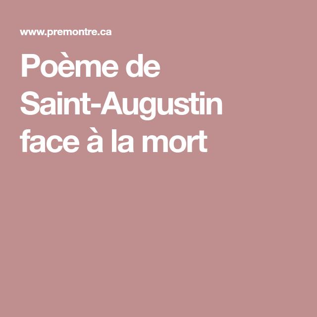 Poème De Saint Augustin Face à La Mort Face A La Mort