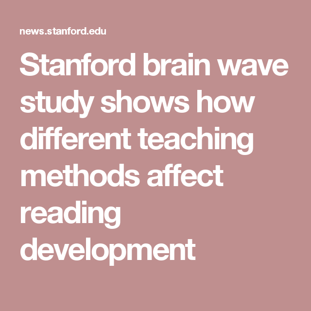Stanford Study On Brain Waves Shows How >> Stanford Brain Wave Study Shows How Different Teaching Methods