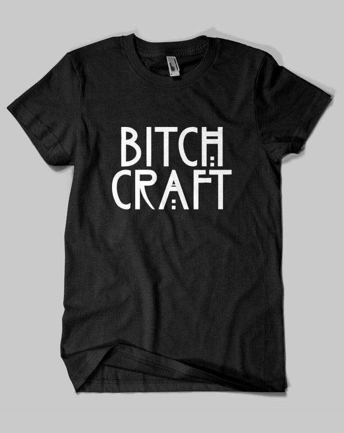 Bitch Craft T Shirt Uk Bitch Craft T Shirt Uk Street Fashion Tumblr