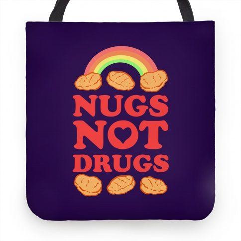 Nugs Not Drugs   HUMAN