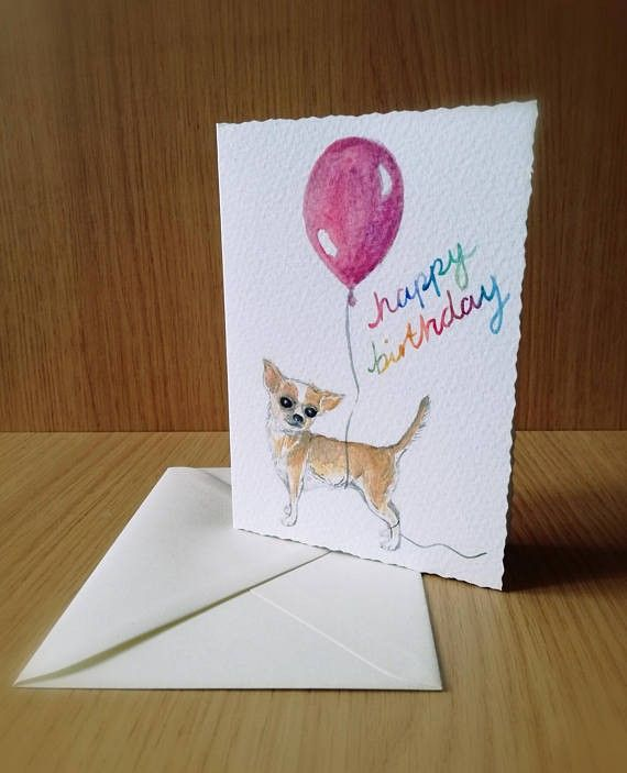Chihuahua Birthday Card Whimsicalartbyhazel Pinterest Birthdays