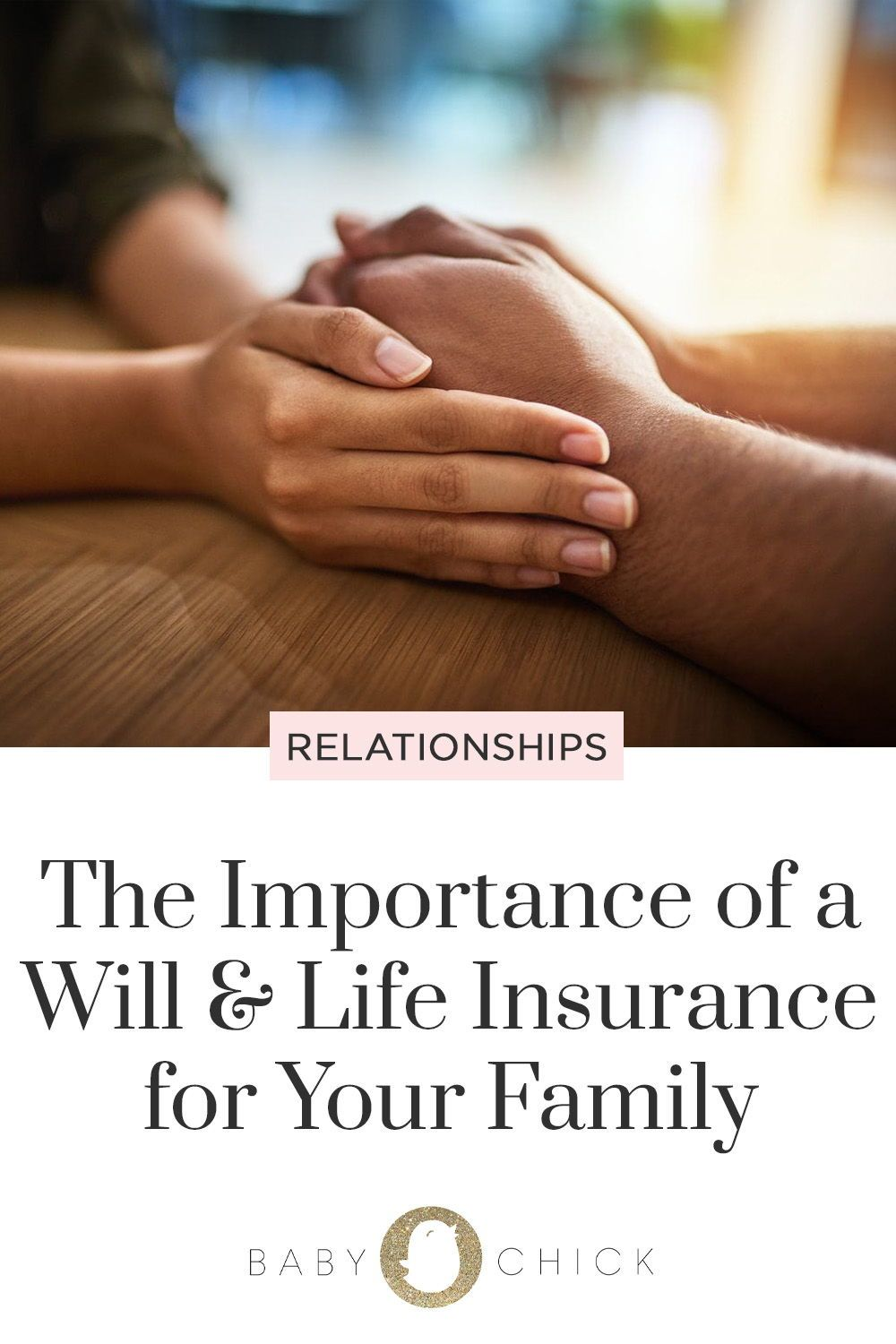 The importance of a will and life insurance for your