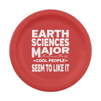Earth Sciences College Major Cool People Paper Plate - kitchen gifts diy ideas decor special unique inidual customized | kitchen gifts | Pinterest ...  sc 1 st  Pinterest & Earth Sciences College Major Cool People Paper Plate - kitchen gifts ...