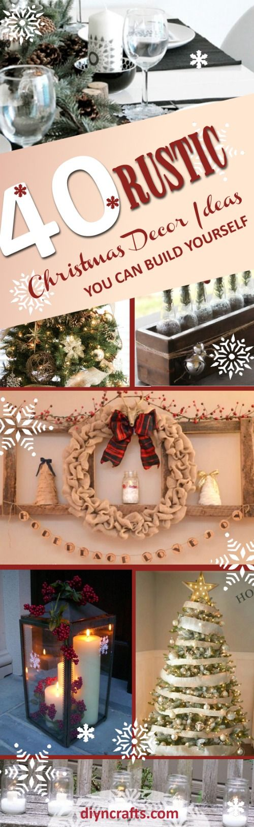 What could possibly be better than an old-fashioned, rustic Christmas? If you love that country look, and you want nothing more than to bring it home for the holidays, I've got a treat for you. I've collected 40 unique and really easy ways that you can create a rustic look with your Christmas décor this season. #Christmas #diy #decor #rustic via @vanessacrafting