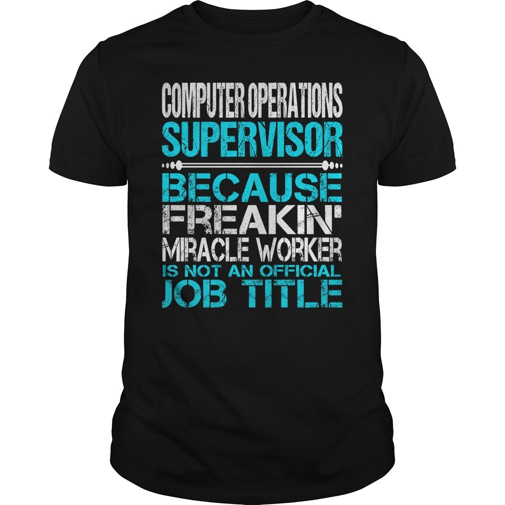 Awesome Tee For Computer Operations Supervisor T-Shirts, Hoodies. GET IT ==► https://www.sunfrog.com/LifeStyle/Awesome-Tee-For-Computer-Operations-Supervisor-123324905-Black-Guys.html?id=41382