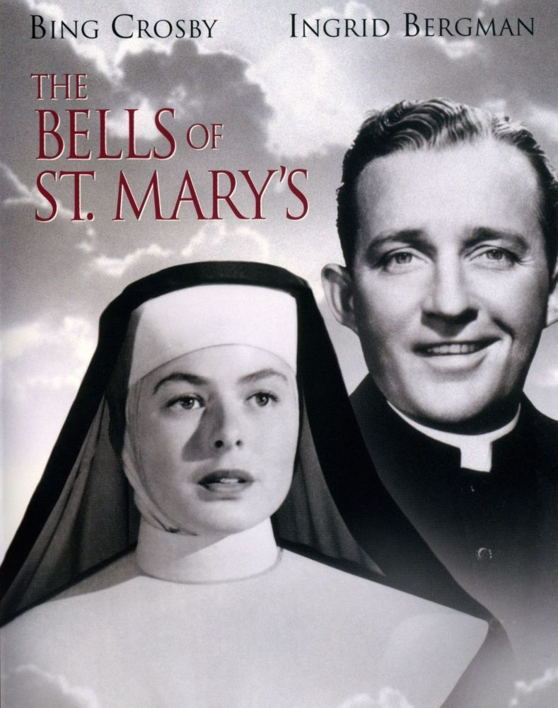 The Bells of St. Mary - Ingrid Bergman and Bing Crosby in one of the best movies ever made