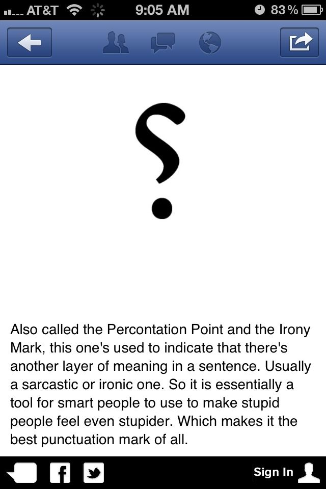 Why isn't this standard punctuation? Especially with all the written communication today? (Texts, emails, etc)