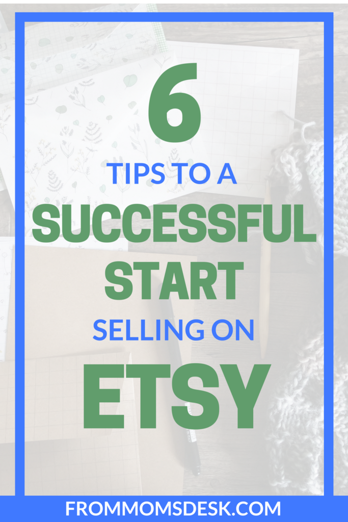 6 tips to have a successful start on etsy etsy business and crafts selling on etsy tips find out how to have a successful start selling on etsy many shop owners makes thousands each month working from home reheart Image collections