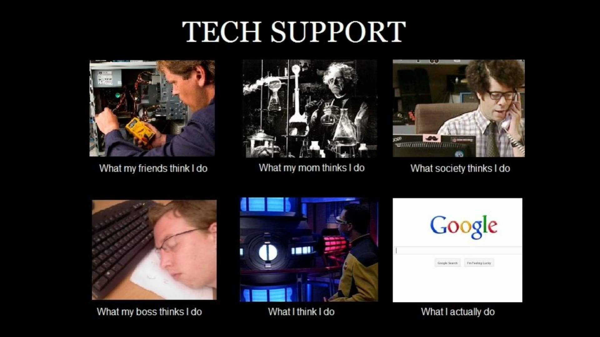 Funny It Support Memes