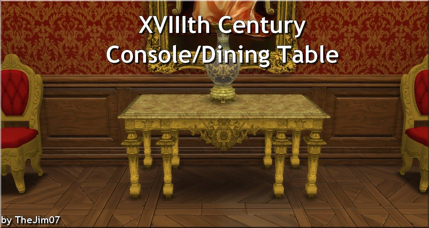 Muebles Sims 4 Mod The Sims Xviiith Century Console Dining Table