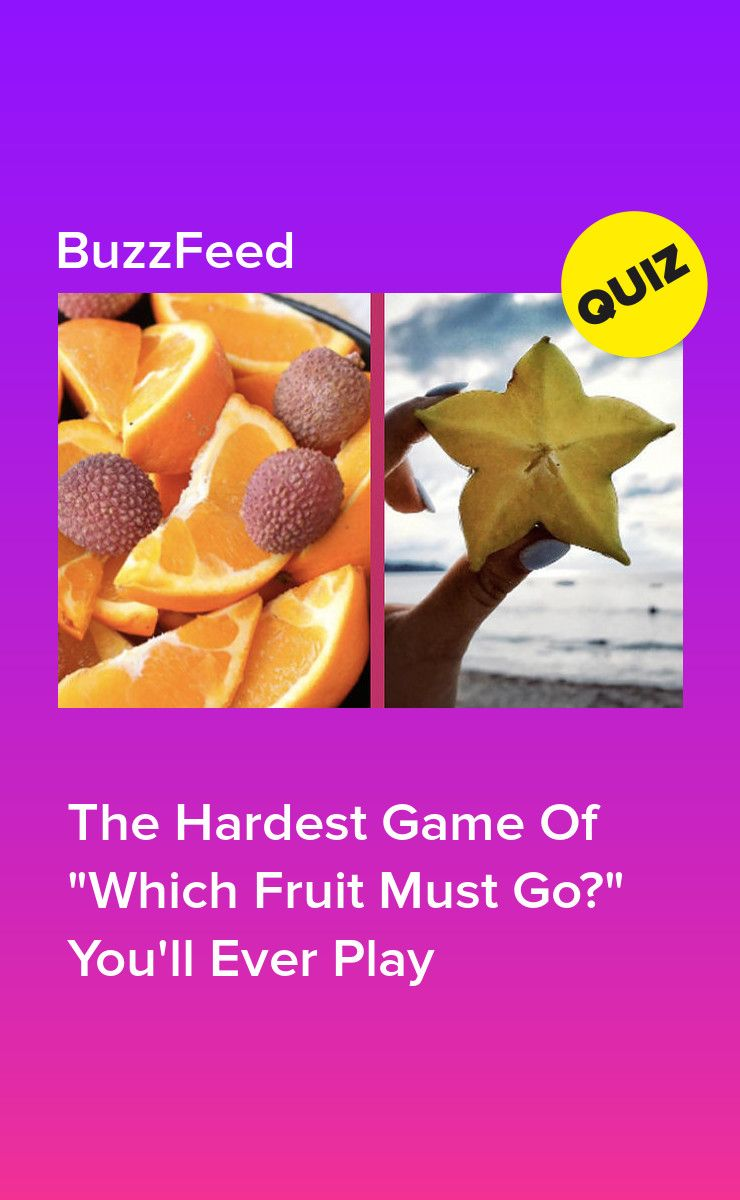 The Hardest Game Of Which Fruit Must Go You Ll Ever Play Hard Game Quizzes Funny Fruit