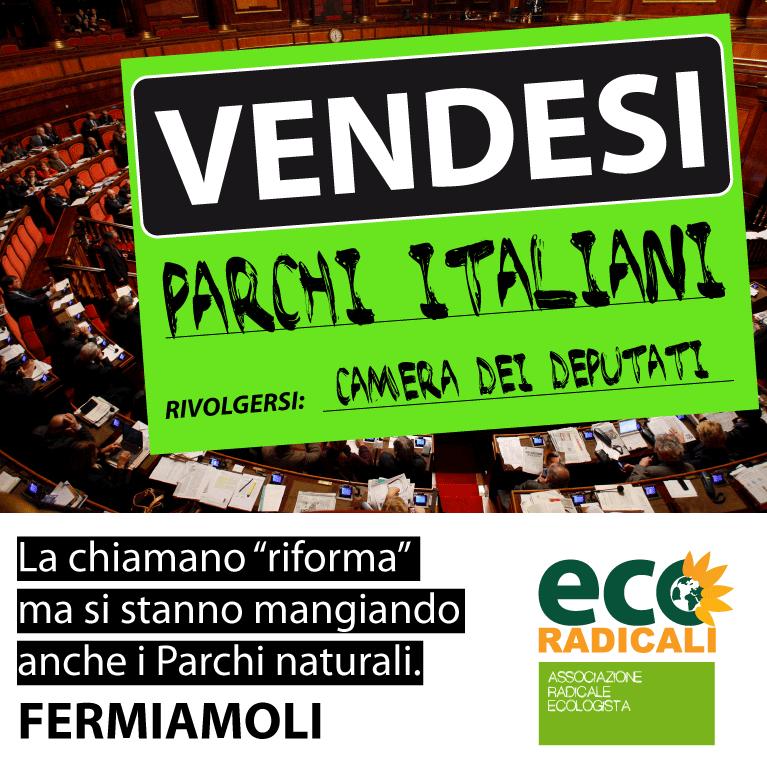 La nuova legge sui Parchi: la più gigantesca operazione di svendita del territorio italiano
