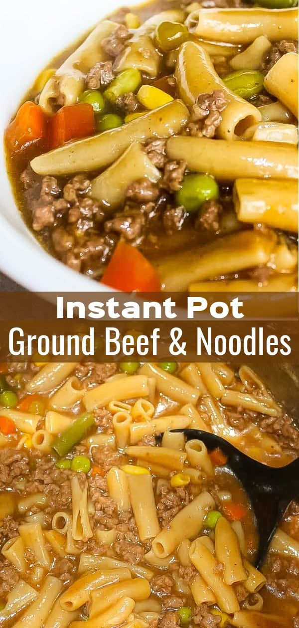 instant pot ground beef and noodles  recipe  beef and