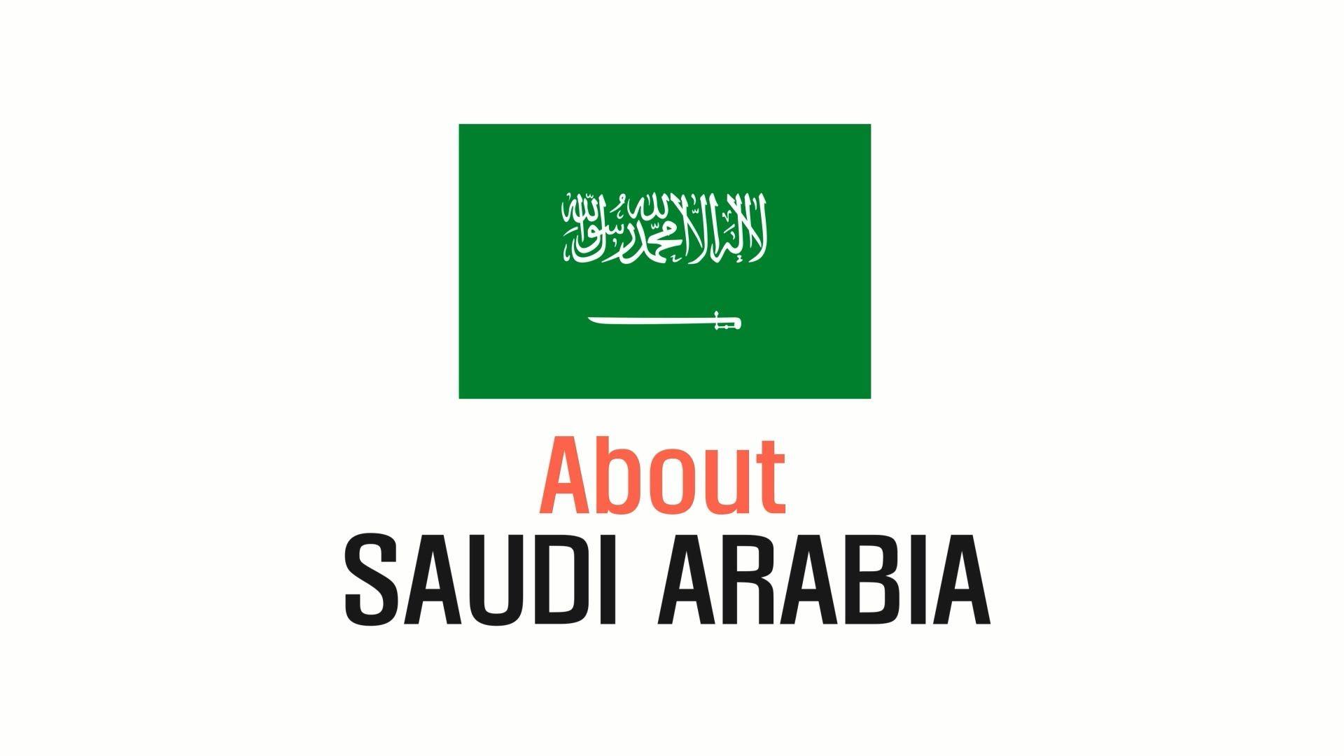 General Inforamtion - SAUDI ARABIA