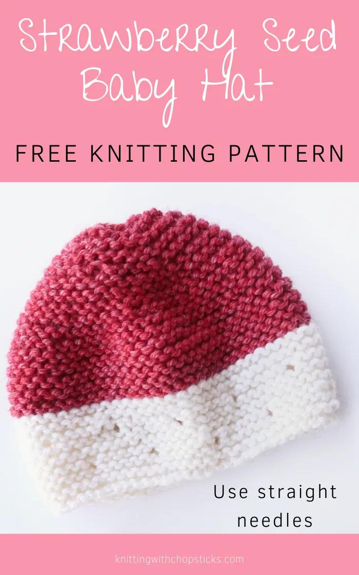 Baby Hat Knitting Pattern On Straight Needles Strawberry Knit Baby Hat Baby Hat Knitting Pattern Baby Hats Knitting Baby Hat Knitting Patterns Free