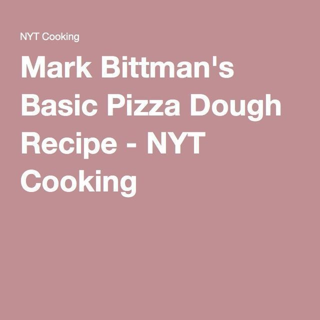 Mark Bittman's Basic Pizza Dough Recipe - NYT Cooking #markbittmanrecipes Mark Bittman's Basic Pizza Dough Recipe - NYT Cooking #markbittmanrecipes Mark Bittman's Basic Pizza Dough Recipe - NYT Cooking #markbittmanrecipes Mark Bittman's Basic Pizza Dough Recipe - NYT Cooking #markbittmanrecipes Mark Bittman's Basic Pizza Dough Recipe - NYT Cooking #markbittmanrecipes Mark Bittman's Basic Pizza Dough Recipe - NYT Cooking #markbittmanrecipes Mark Bittman's Basic Pizza Dough Recipe - NYT Cooking #m