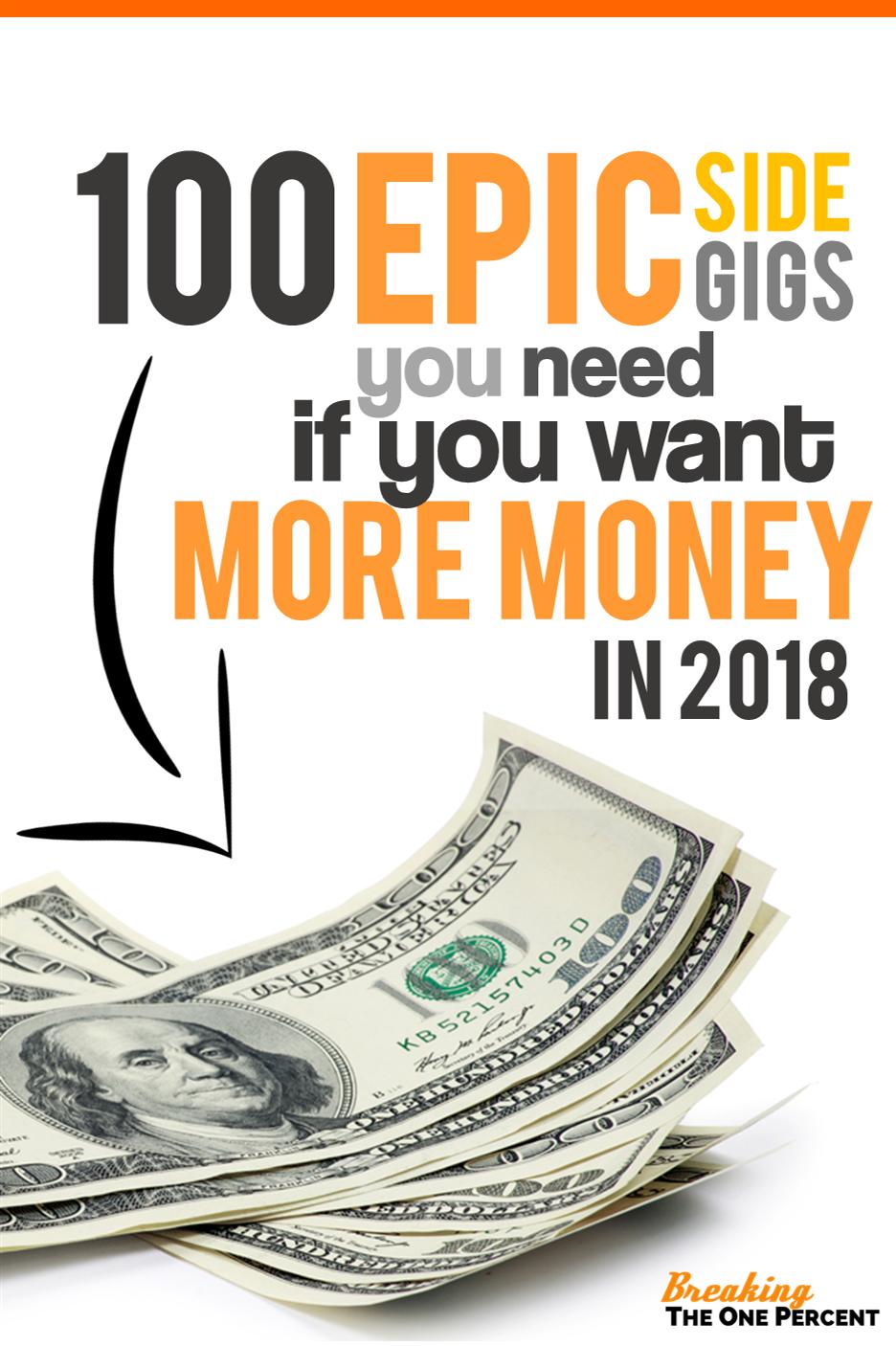 100 Epic Ways To Make Extra Money In 2019 Make Money