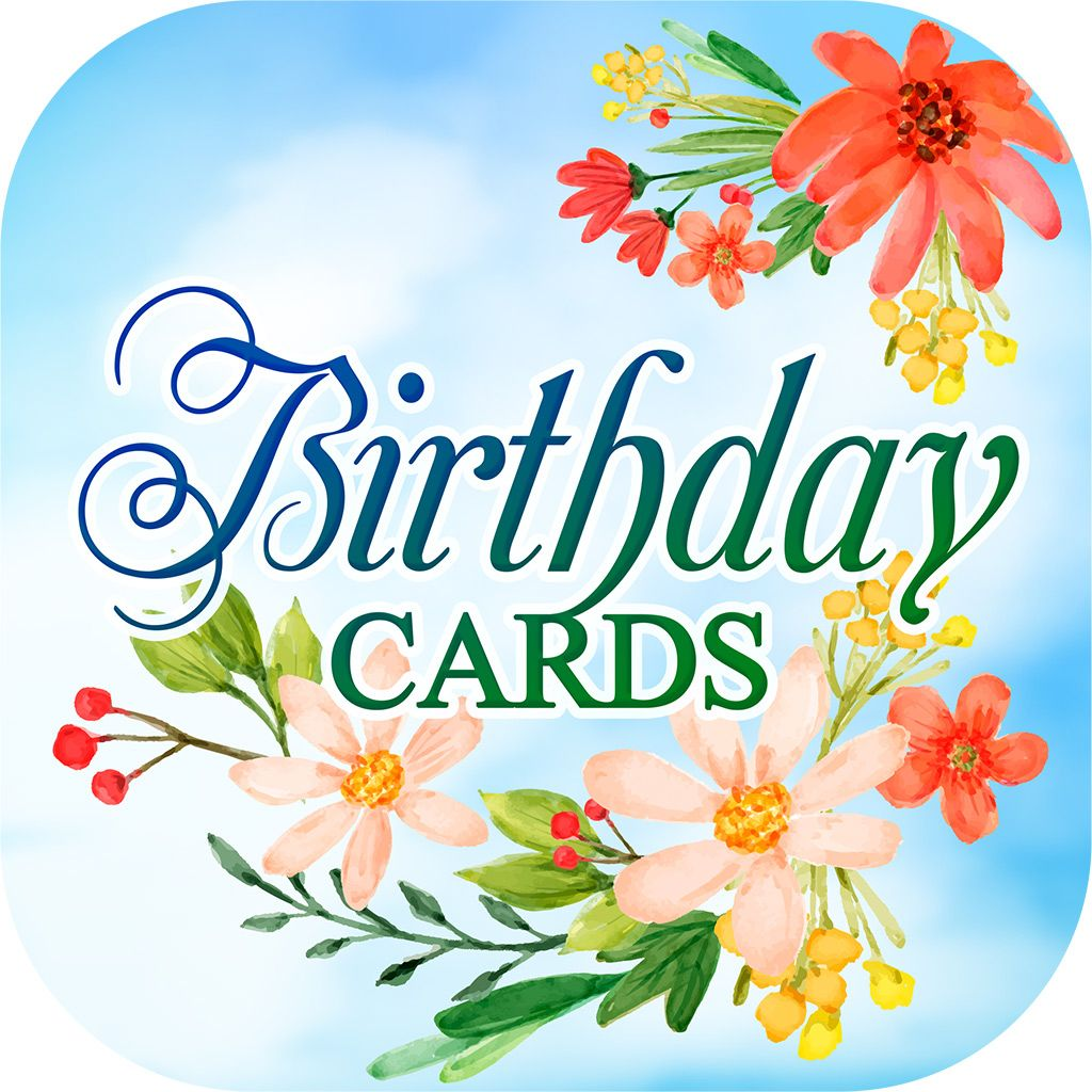 Birthday Cards Free App Lets You Send Unique And Beautiful Virtual