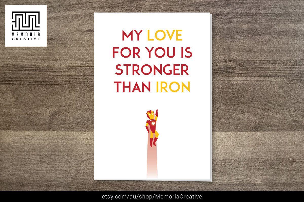 I love you card ironman card happy birthday happy anniversary