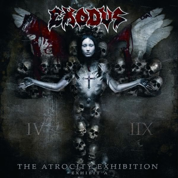 EXODUS - The Atrocity Exhibition    Exhibit A | Exodus