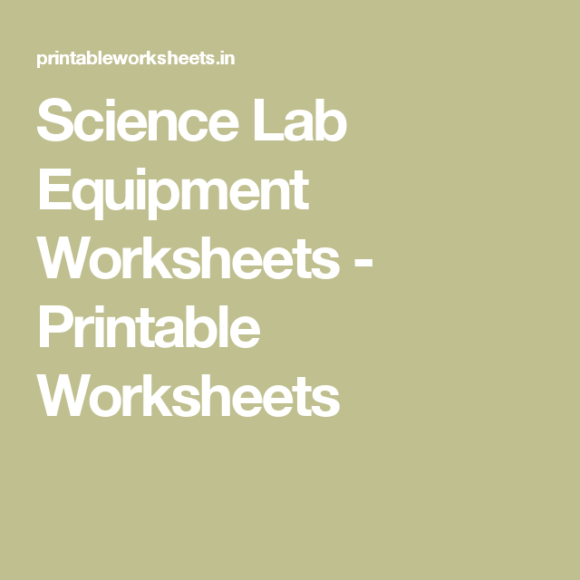 Multicultural Matrix And Analysis Worksheet Excel Science Lab Equipment Worksheets  Printable Worksheets  Italic Handwriting Worksheets Pdf with Grade Four Math Worksheets Pdf Science Lab Equipment Worksheets  Printable Worksheets Telling Time In Spanish Worksheets With Answers