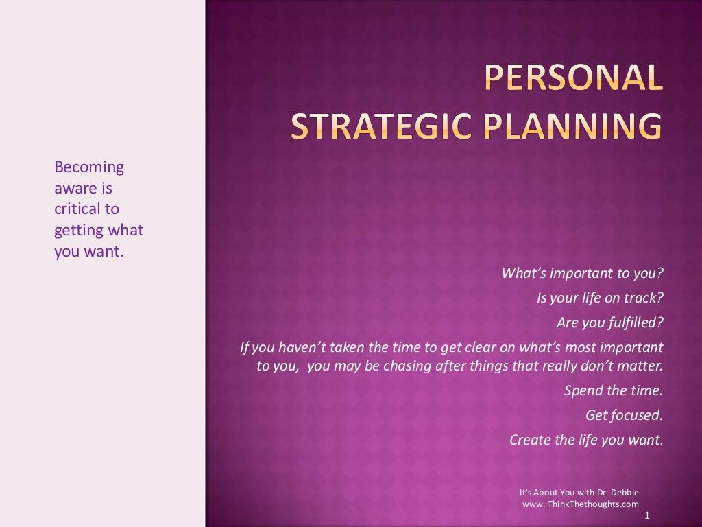 Personal Strategic Planning By Debbie Ohl Via