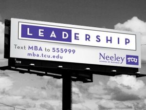 Mba The Dallas Fort Worth Mba Billboards Mba Tcu Billboards Dallas Fort Worth Mba Billboard